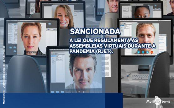 Sancionada Lei que regulamenta as assembleias virtuais nos condomínios